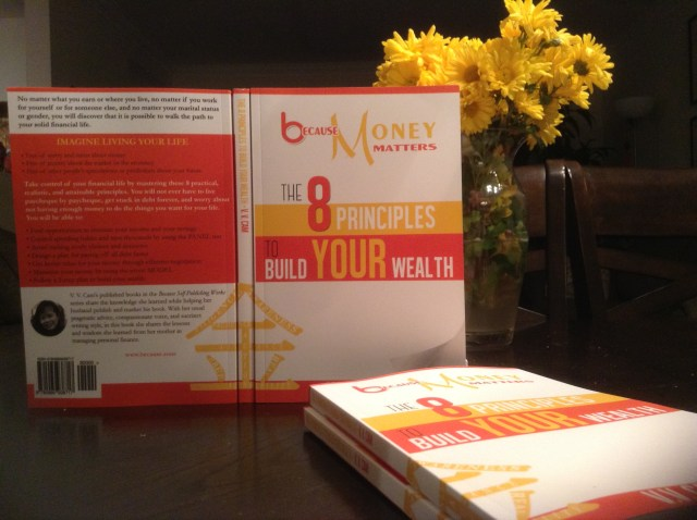 Because Money Matters: The 8 Principles to Build Your Wealth