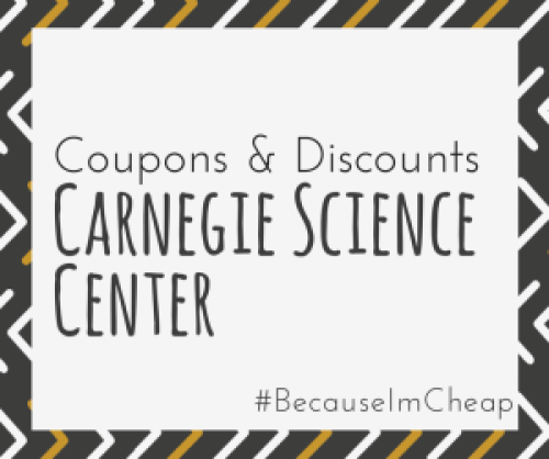 carnegie science center coupons and discounts
