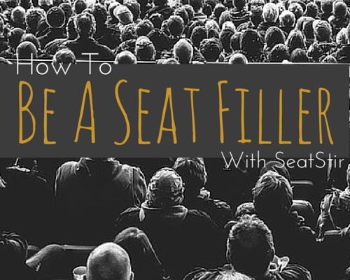 How To Be A Seat Filler ~ See unlimited concerts, events and shows for free or cheap!