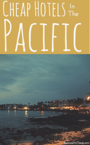 Cheap hotels in the pacific