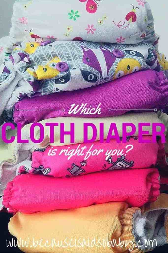 Which Cloth Diaper is Right For You?