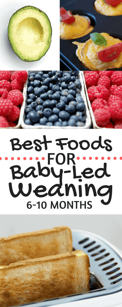 Best Foods for Baby-Led Weaning. Tons of meal and food ideas for 6-10 month olds!