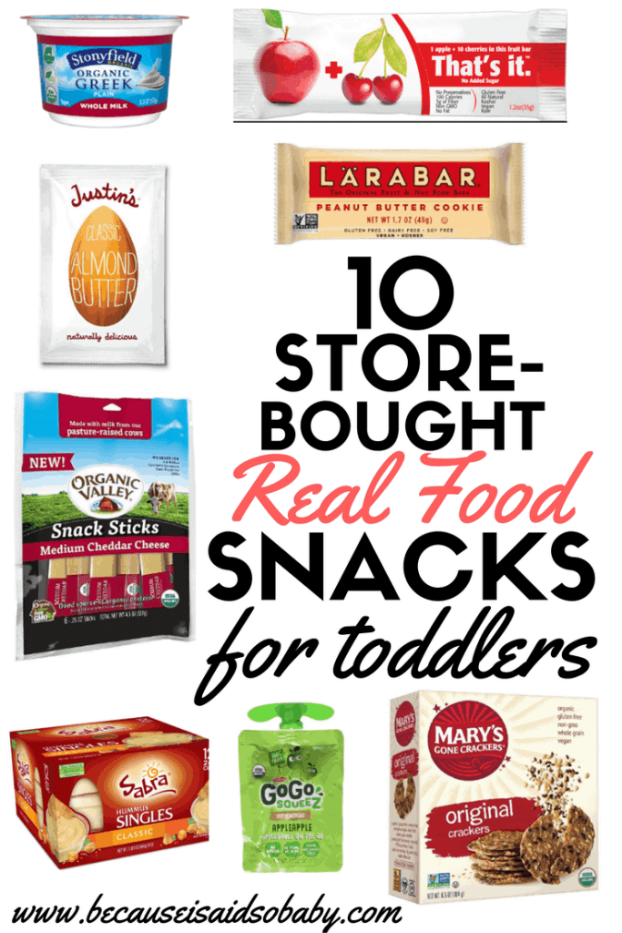 10 Store-Bought Real Food Snacks for Toddlers (And Adults) Click for more ideas!