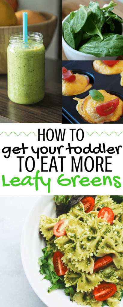 How To Get Your Toddler Eat More Leafy Greens