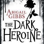 The Dark Heronine Series by Abigail Gibbs Blog Tour