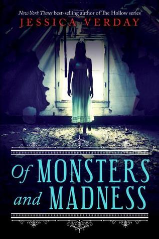Review ~ Of Monsters and Madness by Jessica Verday