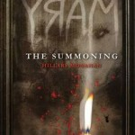 Mary: The Summoning by Hillary Monahan