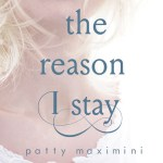 **COVER REVEAL** The Reason I Stay by Patty Maximini