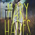 Mary Hades by Sarah Dalton Blitz #giveaway
