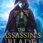 The Assassin's Blade by Sarah J Mass ~ Read 3 of 5 so far