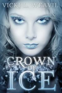 Crown of Ice by Vicki L. Weavil