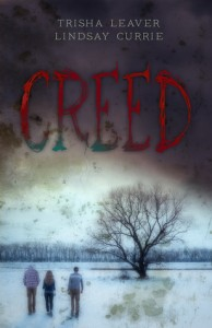 Creed by Trisha Leaver, Lindsay Currie