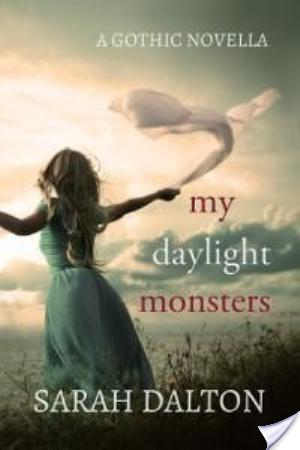 Review ~ My Daylight Monsters by Sarah Dalton