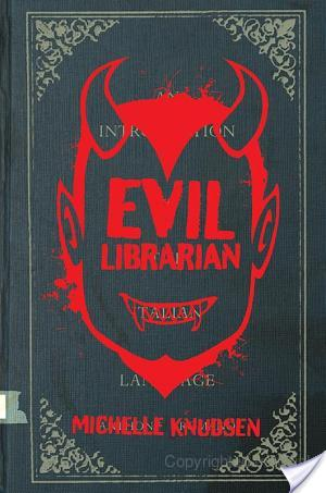 #Review ~ Evil Librarian by Michelle Knudsen #MyTBRL
