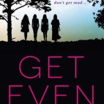 #Review ~  Get Even (Don't Get Mad #1) by Gretchen McNeil