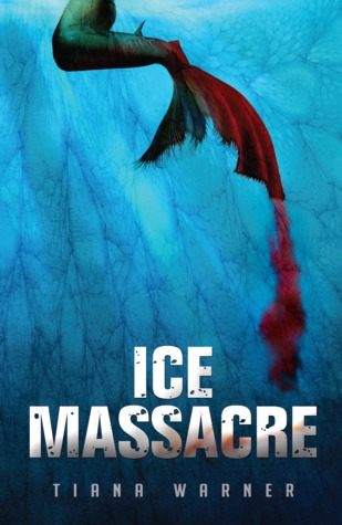 #Review ~ Ice Massacre by Tiana Warner