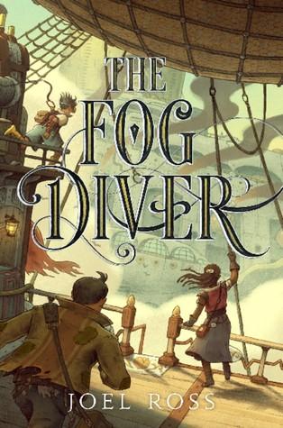 #Review ~ The Fog Diver (The Fog Diver #1) by Joel Ross #MyTBRList