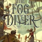 #Review ~ The Fog Diver (The Fog Diver #1) by Joel Ross #MyTBRList