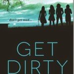 #Review ~ Get Dirty (Don't Get Mad #2) by Gretchen McNeil