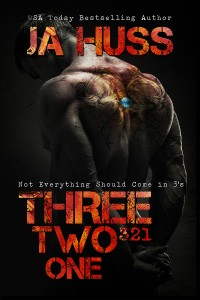 Three, Two, One (321) by J.A. Huss