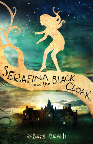 #Review ~ Serafina and the Black Cloak by Robert Beatty