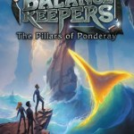 #Review ~ The Pillars of Ponderay (The Balance Keepers #2) by Lindsay Cummings