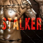 #Review ~  Stalker by Clarissa Wild