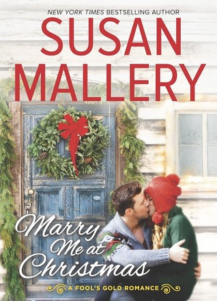 #Review ~  Marry Me at Christmas (Fool's Gold #19) by Susan Mallery
