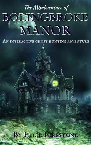 #Review ~ The Misadventure of Bolingbroke Manor by Ellie Firestone