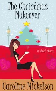 Next ~ The Christmas Mackover by Caroline Mickelson