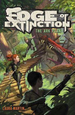4 Star #Review ~ Edge of Extinction: The Ark Plan by Laura Martin
