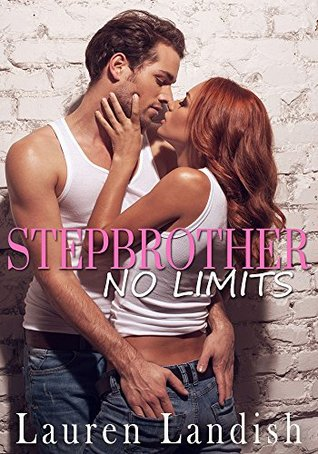 #Review ~ Stepbrother: NO LIMITS by Lauren Landish