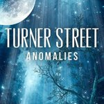 4.5 Stars #Review ~ Turner Street #3: Anomalies by R.S. Veira