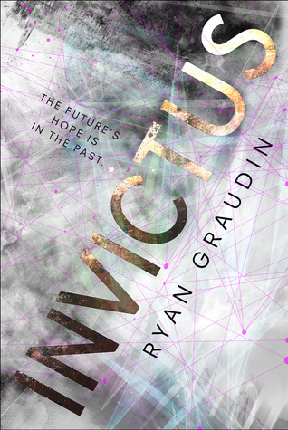 3 Star #Review ~ Invictus by Ryan Graudin #MyTBRL