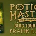 4 Star #Review ~ The Transparency Tonic (Potion Masters #2) by Frank L. Cole