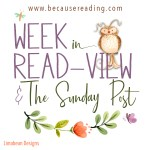 The Sunday Post ~ I'm filling my life with Books and a Kitten ~ Week in READview!