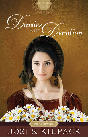 Daisies and Devotion by Josi K. Kilpack 4 Star #Review Blog Tour ~ Almost review :)