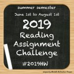 2019 Reading Assignment Challenge | Summer Semester Report Card #2019HW