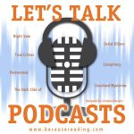 Let's Talk Podcasts ~ Crime Junkie Podcast