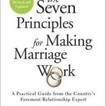 Berls Reviews The Seven Principles for Making Marriage Work