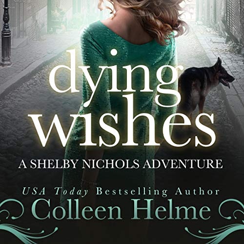 Berls Reviews Dying Wishes by Colleen Helme