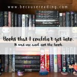 Books that Michelle couldn't get into, part 1
