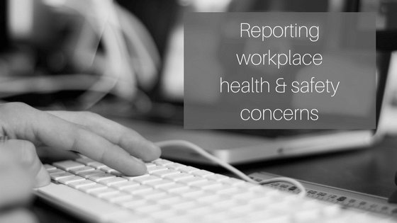 Report workplace health & safety concerns