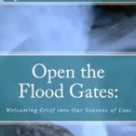 Open the Flood Gates. A Book Review