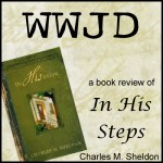 In His Steps, WWJD - A Book Review