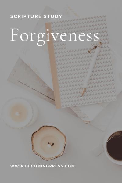 Scripture Study Forgiveness