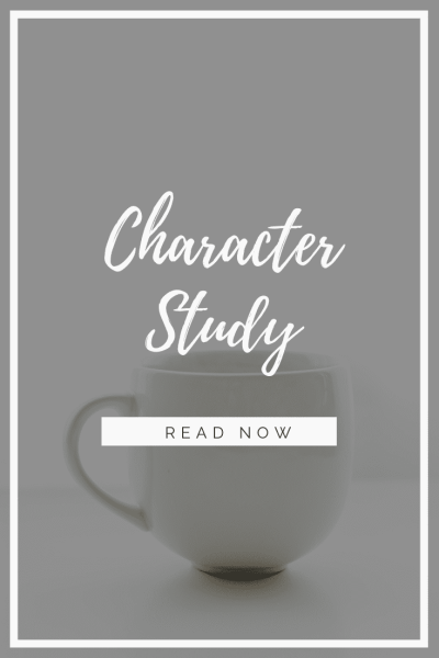 Bible Study Method:  Character Study