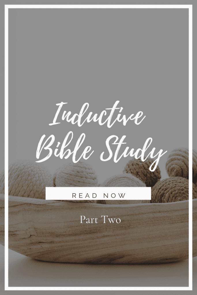 Inductive Bible Study - Part 2