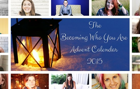 Becoming Who You Are Advent Calendar