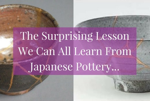 What can Japanese pottery teach us about feeling flawed? Quite a lot! Click to read more...